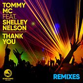 Thank You (REMIXES) by Tommy MC