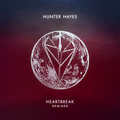Heartbreak (Remixed) de Hunter Hayes