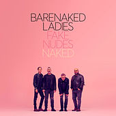 Fake Nudes: Naked by Barenaked Ladies