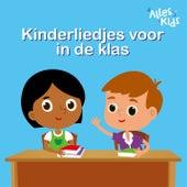 Kinderliedjes voor in de klas by Alles Kids