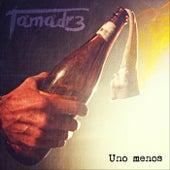 Uno Menos von Tamadre