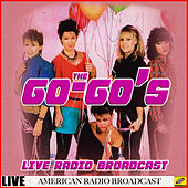 The Go-Go's - Live Radio Broadcast (Live) de The Go-Go's