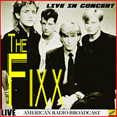 The Fixx In Concert (Live) by The Fixx