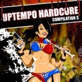 Uptempo Hardcore Compilation Part III - EP de Various Artists