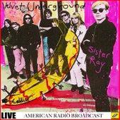 Sister Ray (Live) de The Velvet Underground
