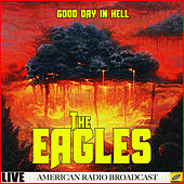 Good Day In Hell (Live) von Eagles