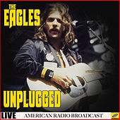 The Eagles - Unplugged (Live) de Eagles