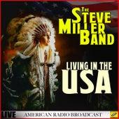 Living In The USA (Live) de Steve Miller Band