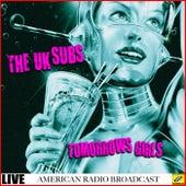 Tomorrows Girls (Live) von U.K. Subs