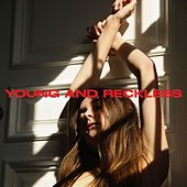 Young and Reckless de Charlotte Lawrence