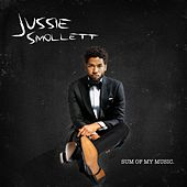 Sum of My Music de Jussie Smollett
