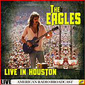 The Eagles Live in Houston (Live) de Eagles