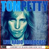 Tom Petty - Live Radio Broadcast (Live) de Tom Petty