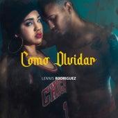 Como Olvidar de Lennis Rodriguez