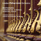 Beethoven: Overture, Fidelio & Symphony No. 3 (Live) de Vladimir Jurowski