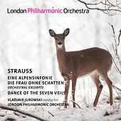 Strauss: Alpine Symphony, Die Frau ohne Schatten & Dance of the Seven Veils de Vladimir Jurowski