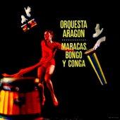 Maracas, Bongo Y Conga (Remastered) de Orquesta Aragon