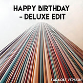 Happy Birthday - Deluxe Edit (Karaoke Version) by CDM Project