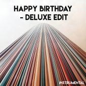 Happy Birthday - Deluxe Edit (Instrumental) by CDM Project