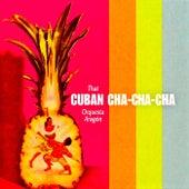 That Cuban Cha Cha Cha! (Remastered) de Orquesta Aragon