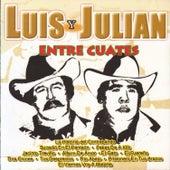 Entre Cuates by Luis Y Julian