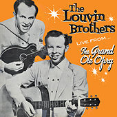 Live from the Grand Ole Opry by The Louvin Brothers