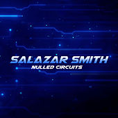 Nulled Circuits von Salazar Smith