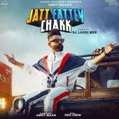 Jatt Fattey Chakk Dhol Mix - Single by Amrit Maan