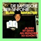 Die Bayerische Bier-Sinfonie de Klaus Havenstein
