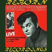 Recorded Live At The Castaway Lounge Cleveland Ohio July 1963 (HD Remastered) von Conway Twitty