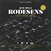 Que Bolá Rodesens von Rxnde Akozta