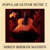 Popular Guitar Music 2 de Søren Bødker Madsen