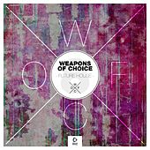 Weapons of Choice - Future House #8 by Various Artists