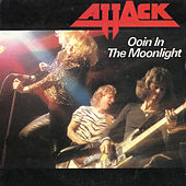 Oooin' In the Moonlight de The Attack