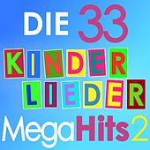 Die 33 Kinderlieder Mega Hits, Vol. 2 von Various Artists