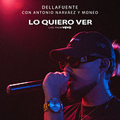 Lo Quiero Ver (Live from VEVO, Mad '18) de Dellafuente