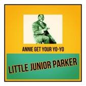 Annie Get Your Yo-Yo de Junior Parker