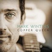 Copper Queen de Mark Winters