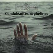 Condoléances orphelines de Hakim