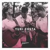Yuri Costa Ao Vivo: Stúdio Livre (Ao Vivo) de Yuri Costa