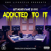 Addicted to It by GMR Lifestyle