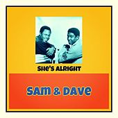 She's Alright von Sam and Dave