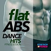 Flat ABS Dance Hits Fitness Session by Various Artists