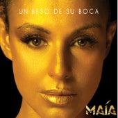 Un Beso de Su Boca (Versión Balada) by Maía