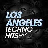 Los Angeles Techno Hits 2019 de Various Artists