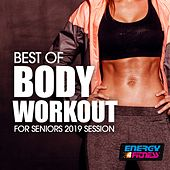 Best Of Body Workout For Seniors 2019 Session by Various Artists