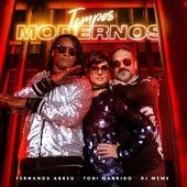 Tempos Modernos (Remix) de Fernanda Abreu