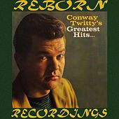Conway Twitty's Greatest Hits, The Complete Recordings (HD Remastered) von Conway Twitty
