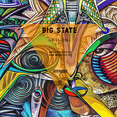Grill Dill - Single by Big State