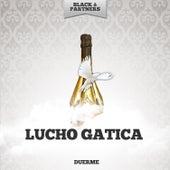 Duerme von Lucho Gatica